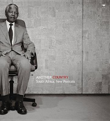 Another country: South Africa's new portraits - Leist, Reiner