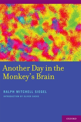 Another Day in the Monkey's Brain - Siegel, Ralph, Professor
