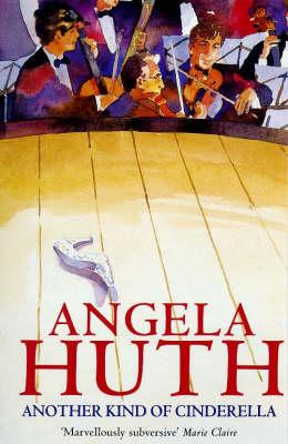 Another Kind of Cinderella - Huth, Angela