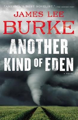 Another Kind of Eden - Burke, James Lee