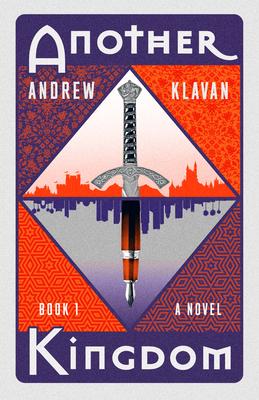 Another Kingdom Book 1 - Klavan, Andrew