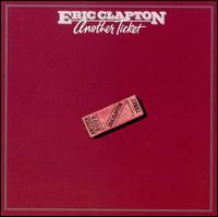 Another Ticket - Eric Clapton