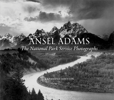 Ansel Adams: The National Parks Service Photographs - Adams, Ansel, and Gray, Alice (Notes by)