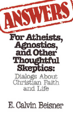Answ for Atheists Agnostics & - Beisner, E Calvin, and Griswold, Dan (Foreword by)