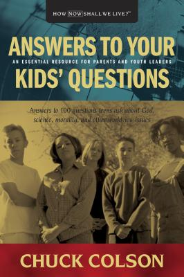 Answers to Your Kids Questions - Colson, Charles W, and Fickett, Harold