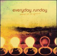 Anthems for the Imperfect - Everyday Sunday