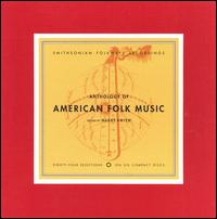 Anthology of American Folk Music, Vol. 1-3 - Various Artists