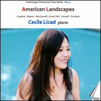 Anthology of American Piano Music, Vol. 3: American Landscapes - Cecile Licad (piano)