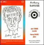 Anthony Burgess: The Man and His Music
