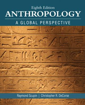 Anthropology - Scupin, Raymond, and DeCorse, Christopher R.
