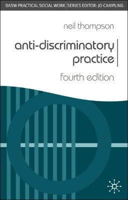 know how anti discriminatory practice is In this article the author discusses the effects of media debates around 'political  correctness' on the development of anti-discriminatory and anti-oppressive.