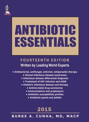 Antibiotic Essentials - Cunha, Burke A.