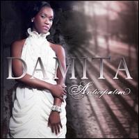 Anticiption - Damita