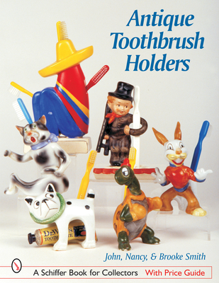 Antique Toothbrush Holders - Smith, John