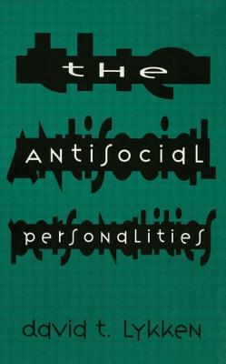 Antisocial Personalities - Lykken, David T, Ph.D.