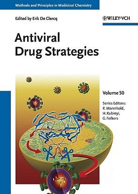 Antiviral Drug Strategies - De Clercq, Erik (Editor), and Mannhold, Raimund (Series edited by), and Kubinyi, Hugo (Series edited by)