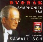 Antonín Dvorák: Symphonies 7 And 8