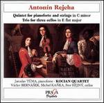Anton�n Rejcha: Quintet for pianoforte and strings; Trio for three cellos
