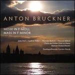 Anton Bruckner: Messe in F-moll