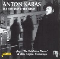 Anton Karas: The First Man of the Zither - Anton Karas