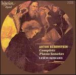 Anton Rubinstein: Complete Piano Sonatas