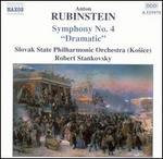 "Anton Rubinstein: Symphony No. 4 ""Dramatic"""
