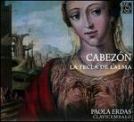 Antonio de Cabezón: La Tecla de l'Alma