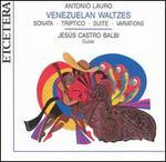 Antonio Lauro: Venezuela Waltzes