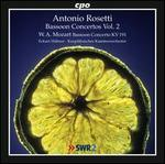 Antonio Rosetti: Bassoon Concertos, Vol. 2