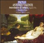 Antonio Valente: Intavolatura di cimbalo