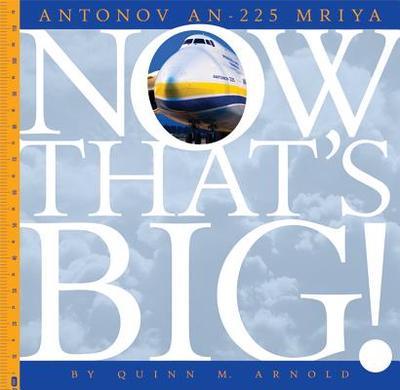 Antonov An-225 Mriya - Arnold, Quinn M