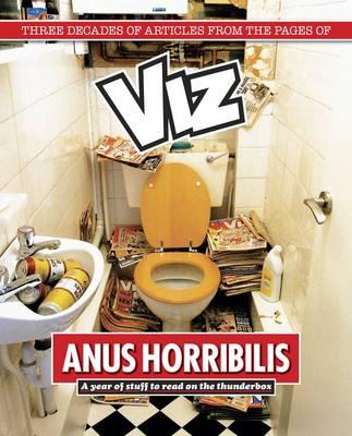 Anus Horribilis: A Year on the Thunderbox - Viz