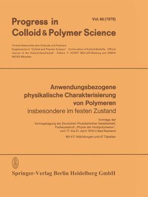 Anwendungsbezogene Physikalische Charakterisierung Von Polymeren: Insbesondere Im Festen Zustand - Muller, F Horst (Editor)