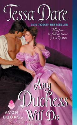 Any Duchess Will Do - Dare, Tessa