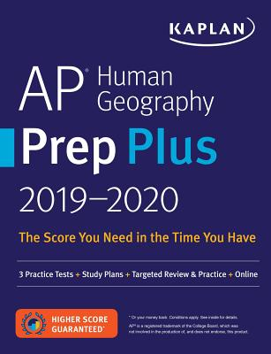 AP Human Geography Prep Plus 2019-2020: 3 Practice Tests + Study Plans + Targeted Review & Practice + Online - Kaplan Test Prep
