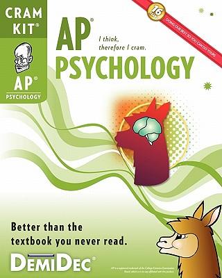 AP Psychology Cram Kit: Better than the textbook you never read. - Demidec