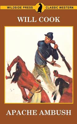 Apache Ambush - Cook, Will