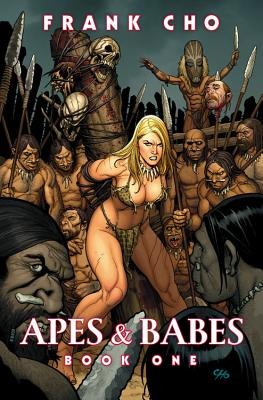 Apes and Babes - Cho, Frank