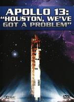 Apollo 13: Houston We Have a Problem