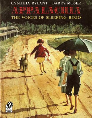 Appalachia: The Voices of Sleeping Birds - Rylant, Cynthia