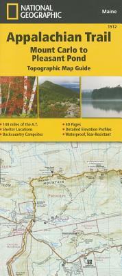 Appalachian Trail, Mount Carlo to Pleasant Pond [maine] - National Geographic Maps - Trails Illustrated