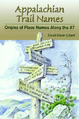 Appalachian Trail Names - Lillard, David