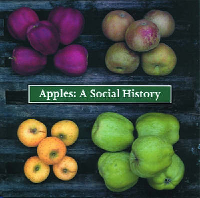 Apples: A Social History - Twiss, Sally