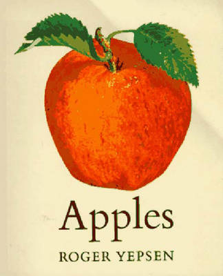 Apples - Yepsen, Roger