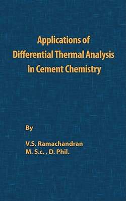 Application of Differential Thermal Analysis in Cement Chemistry - Ramachandran, V. S.