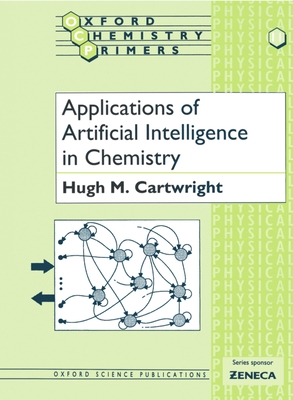 Applications of Artificial Intelligence in Chemistry - Cartwright, Hugh M
