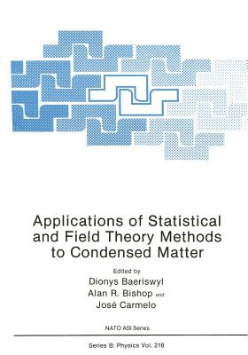 Applications of Statistical and Field Theory Methods to Condensed Matter - Baeriswyl, Dionys (Editor)