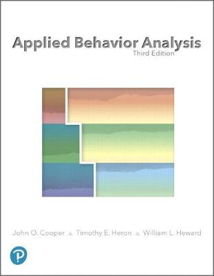 Applied Behavior Analysis - Cooper, John O., and Heron, Timothy E., and Heward, William L.
