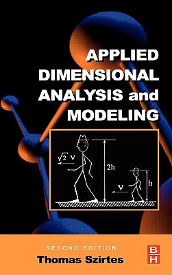 Applied Dimensional Analysis and Modeling - Szirtes, Thomas