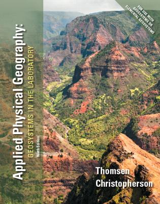 Applied Physical Geography: Geosystems in the Laboratory - Christopherson, Robert W., and Thomsen, Charles E.